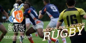 2018 Rock-N-Roll Sevens Rugby Tournament and Festival: REGISTER NOW!